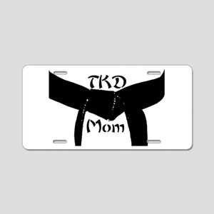 Martial Arts TKD Mom Aluminum License Plate