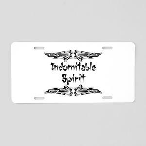 Indomitable Spirit Aluminum License Plate