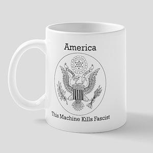 This Machine Kill Fascist Mug