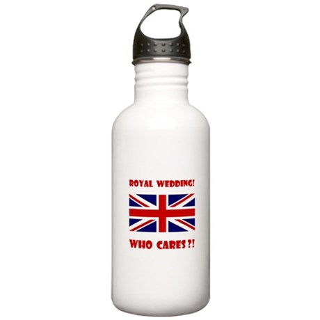 Royal Wedding! Who Cares?! Stainless Water Bottle