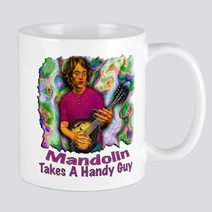 Mandolin Takes A Handy Guy Mug