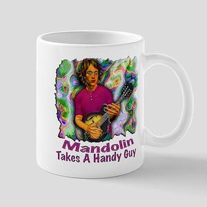 Mandolin Takes A Handy Guy Mug