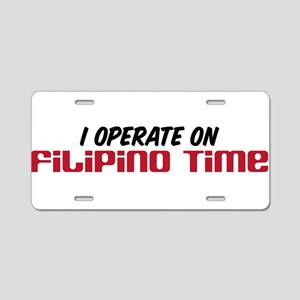 Filipino Time Aluminum License Plate