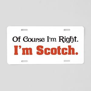 I'm Scotch Aluminum License Plate