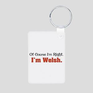 I'm Welsh Aluminum Photo Keychain