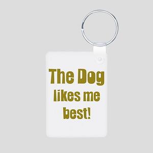 The Dog Likes Me Best' Aluminum Photo Keychain