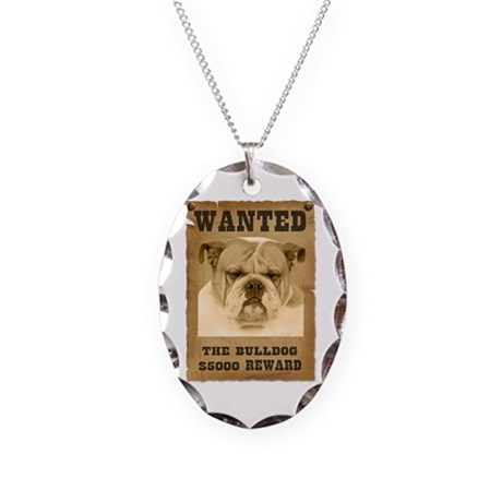"""Wanted"" Bulldog Necklace Oval Charm"