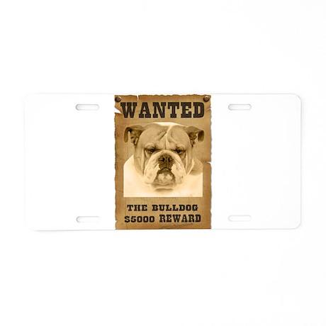 """Wanted"" Bulldog Aluminum License Plate"