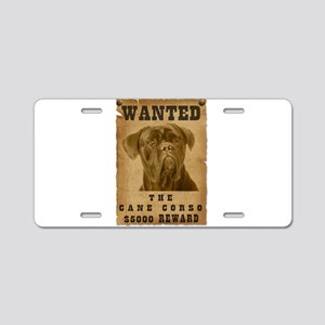 """""""Wanted"""" Cane Corso Aluminum License Plate"""