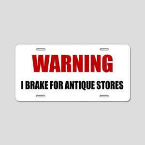 Brake For Antique Stores Aluminum License Plate