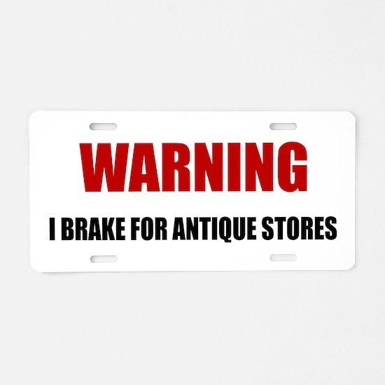 Brake For Antique Stores Aluminum License Plate