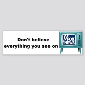 Don't Believe... Sticker