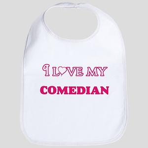 I love my Comedian Baby Bib