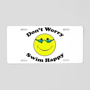 Don't Worry Swim Happy Aluminum License Plate