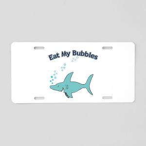Eat My Bubbles Aluminum License Plate