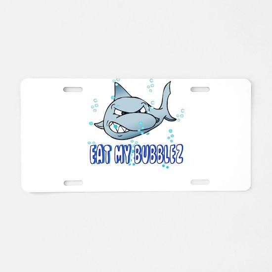 Eat My Bubblez Aluminum License Plate