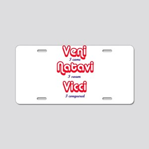 Veni. Natavi Vici Aluminum License Plate
