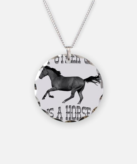 My Other Car Is A Horse Necklace