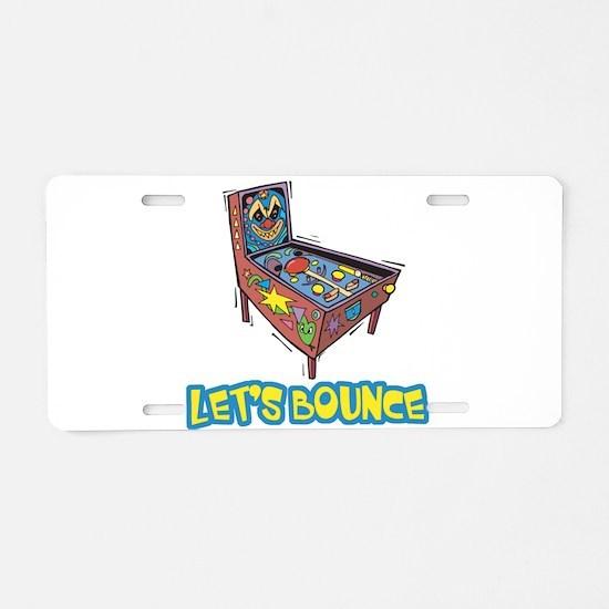 Let's Bounce Pinball Machine Aluminum License Plat
