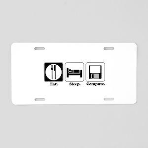 Eat. Sleep. Compute. Aluminum License Plate