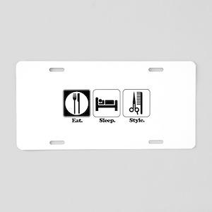 Eat. Sleep. Style. (Hair) Aluminum License Plate