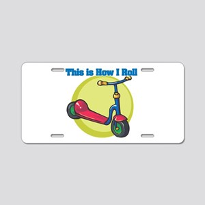 How I Roll (Scooter) Aluminum License Plate