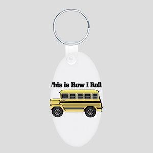 How I Roll (Short Yellow Scho Aluminum Oval Keycha