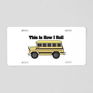 How I Roll (Short Yellow Scho Aluminum License Pla
