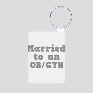 Married to an OB/GYN Aluminum Photo Keychain