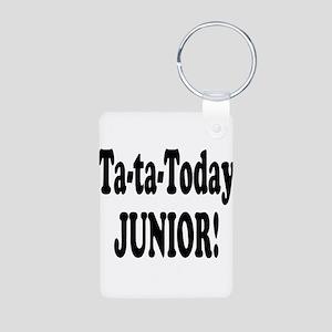 Ta-Ta-Today Junior! Aluminum Photo Keychain