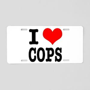 I Heart (Love) Cops Aluminum License Plate