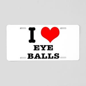 I Heart (Love) Eyeballs Aluminum License Plate