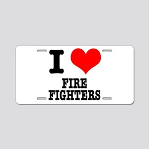 I Heart (Love) Firefighters Aluminum License Plate