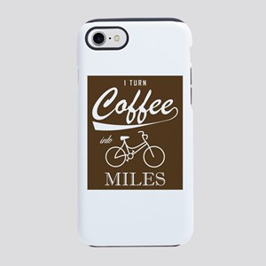 I Turn Coffee Into Miles iPhone 7 Tough Case