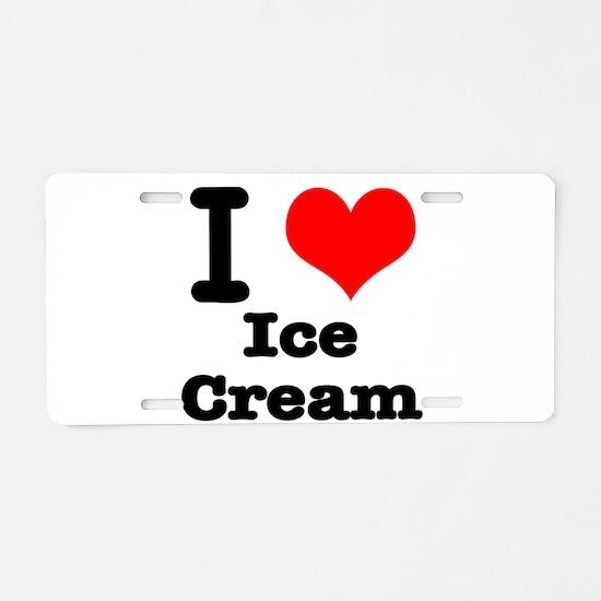I Heart (Love) Ice Cream Aluminum License Plate