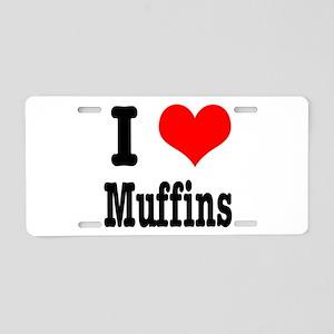 I Heart (Love) Muffins Aluminum License Plate