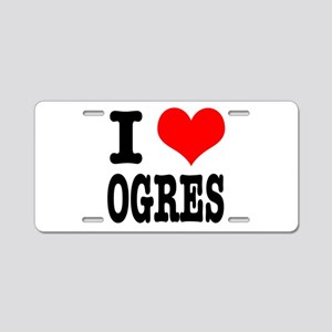 I Heart (Love) Ogres Aluminum License Plate