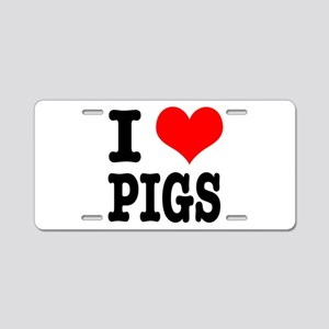 I Heart (Love) Pigs Aluminum License Plate