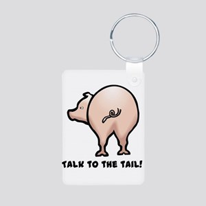 Talk to the Tail Pig Aluminum Photo Keychain