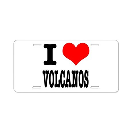 I Heart (Love) Volcanos Aluminum License Plate