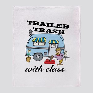 Trailer Trash with Class Throw Blanket
