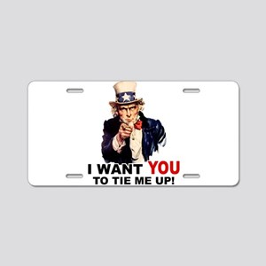 Want You to Tie Me Up Aluminum License Plate