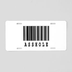 Asshole Barcode Design Aluminum License Plate