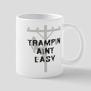 Trampin aint easy Large Mugs