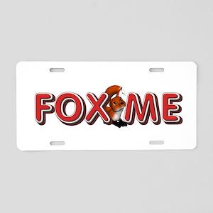 Fox Me Aluminum License Plate