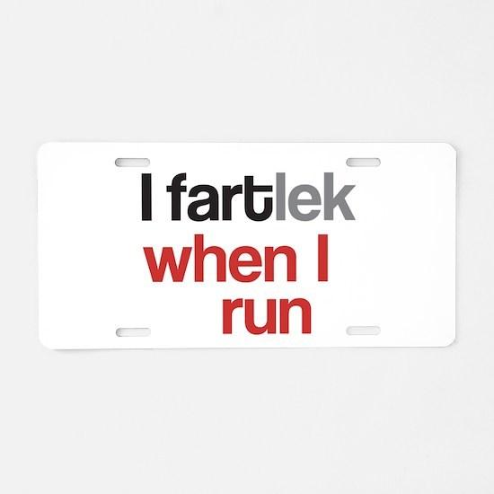 Funny I FARTlek © Aluminum License Plate
