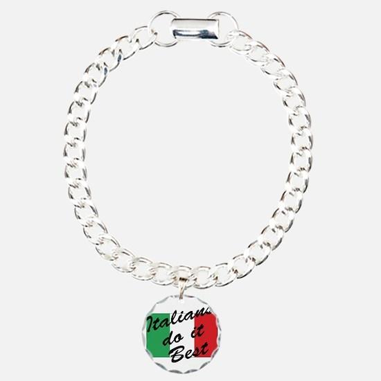 Italians Do It Best Bracelet
