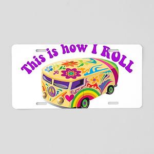 How I Roll Hippie Van Aluminum License Plate