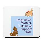 Dogs vs. Cats Mousepad
