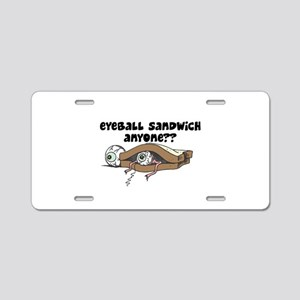 Eyeball Sandwich?! Aluminum License Plate